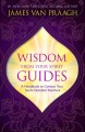 Cover for Wisdom from your spirit guides: a handbook to contact your soul's greatest ...