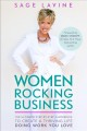Cover for Women rocking business: the ultimate step-by-step guidebook to create a thr...