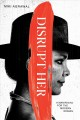 Cover for Disrupt-her: a manifesto for the modern woman