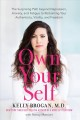 Cover for Own your self: the surprising path beyond depression, anxiety, and fatigue ...