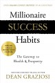 Cover for Millionaire success habits: the gateway to wealth & prosperity