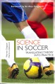 Cover for Science in Soccer: Translating Theory into Practice