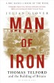 Cover for Man of iron: Thomas Telford and the building of Britain