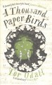 Cover for A thousand paper birds