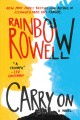 Cover for Carry on: the rise and fall of simon snow [Large Print]