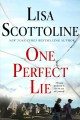 Cover for One perfect lie [Large Print]