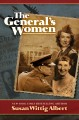 Cover for The general's women: a novel [Large Print]