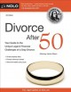 Cover for Divorce after 50: your guide to the unique legal & financial challenges