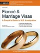 Cover for Fiancé & marriage visas: a couple's guide to U.S. immigration