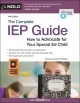 Cover for The complete IEP guide: how to advocate for your special ed child