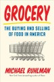 Cover for Grocery: the buying and selling of food in America