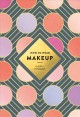 Cover for How to wear makeup: 75 tips and tutorials