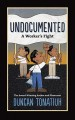 Cover for Undocumented: a worker's fight