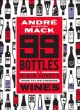 Cover for 99 bottles: a black sheep's guide to life-changing wines