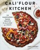 Cover for Cali'flour Kitchen: 125 Cauliflower-Based Recipes for the Carbs You Crave