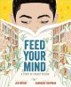 Cover for Feed Your Mind: A Story of August Wilson
