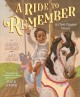 Cover for A ride to remember: a civil rights story