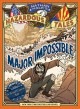 Cover for Nathan Hale's Hazardous Tales 9: Major Impossible