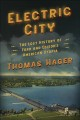 Cover for Electric City: the lost history of Ford and Edison's American utopia