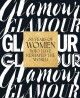 Cover for Glamour: 30 Years of Women Who Have Reshaped the World