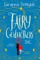 Cover for Fairy Godmothers, Inc.