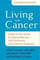 Cover for Living with cancer: a step-by-step guide for coping medically and emotional...
