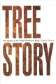 Cover for Tree story: the history of the world written in rings