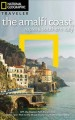 Cover for National Geographic Traveler the Amalfi Coast, Naples & Southern Italy