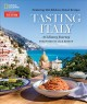 Cover for Tasting Italy: a culinary journey