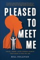 Cover for Pleased to meet me: how genes, germs, and the environment make us who we ar...