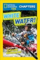 Cover for White water!: true stories of extreme adventures!