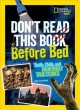 Cover for Don't read this book before bed: thrills, chills, and hauntingly true stori...