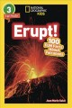 Cover for Erupt!: 100 fun facts about volcanoes