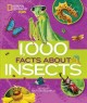 Cover for 1,000 facts about insects