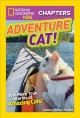 Cover for Adventure cat!: and more true stories of amazing cats!