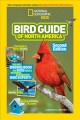 Cover for Bird guide of North America: the best birding book for kids from National G...