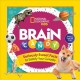 Cover for Brain Candy: 500 Sweet Facts to Satisfy Your Curiosity