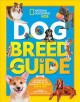 Cover for Dog breed guide: the complete reference to your best friend fur-ever