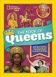 Cover for The Book of Queens: Legendary Leaders, Fierce Females, and Wonder Women Who...