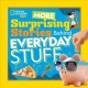 Cover for More surprising stories behind everyday stuff