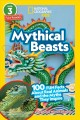 Cover for Mythical beasts: 100 fun facts about real animals and the myths they inspir...