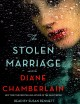 Cover for The stolen marriage: a novel
