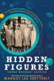Cover for Hidden figures: the untold true story of four african-american woen who hel... [Large Print]