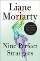 Cover for Nine perfect strangers [Large Print]