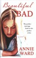 Cover for Beautiful bad [Large Print]