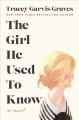 Cover for The girl he used to know [Large Print]