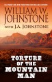 Cover for Torture of the mountain man [Large Print]