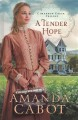 Cover for A tender hope [Large Print]