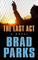 Cover for The last act [Large Print]