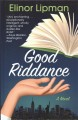 Cover for Good riddance [Large Print]